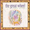The Great Wheel CD cover art