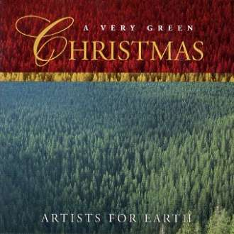 A Very Green Christmas - Artists for Earth