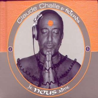 Claude Challe & Friends - Je Nous Aime