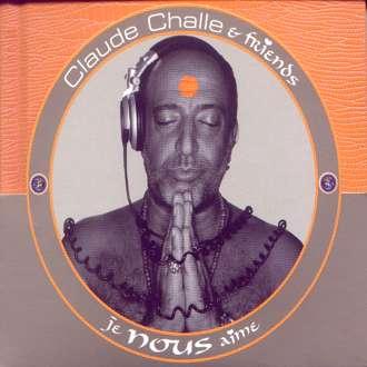 Claude Challe & Friends - Je Nous Aime