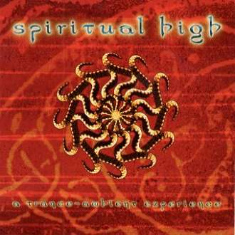 Spiritual High - A Trance-Ambient Experience