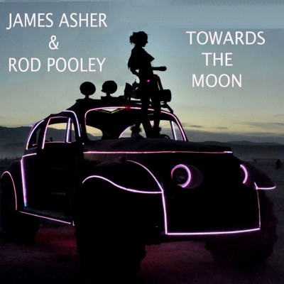 James Asher and Rod Pooley - Towards the Moon