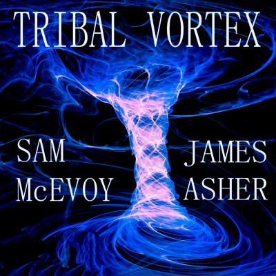 Tribal Vortex by Sam McEvoy & James Asher