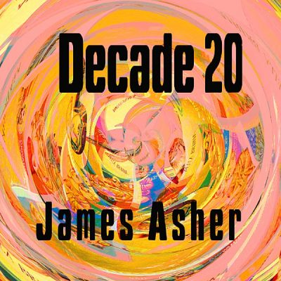 James Asher - Decade 20