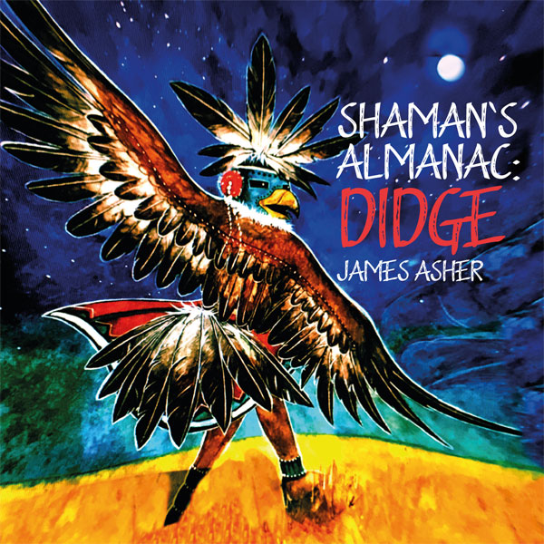 Shaman's Almanac : Didge