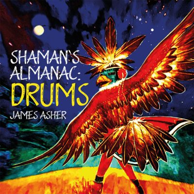 Shaman's Almanac : Drums