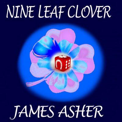 Nine Leaf Clover by James Asher